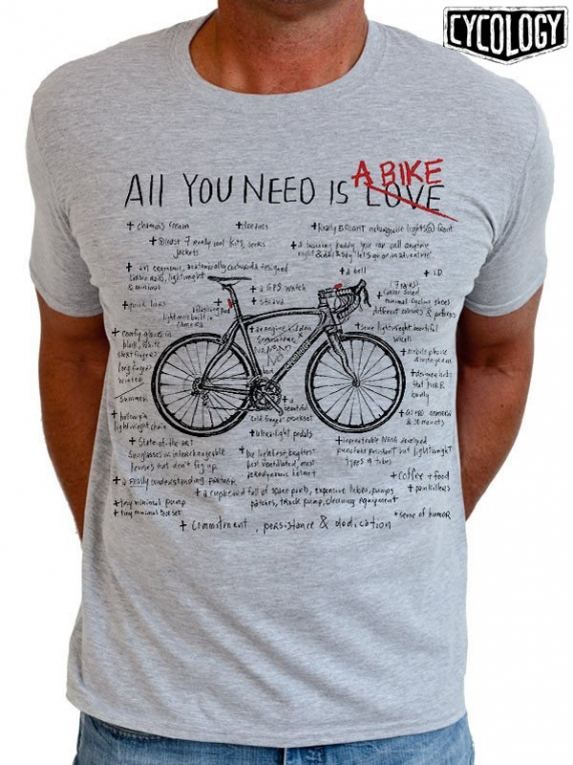 18cefb0e0 Cycology t-shirt  All You Need Is A Bike .